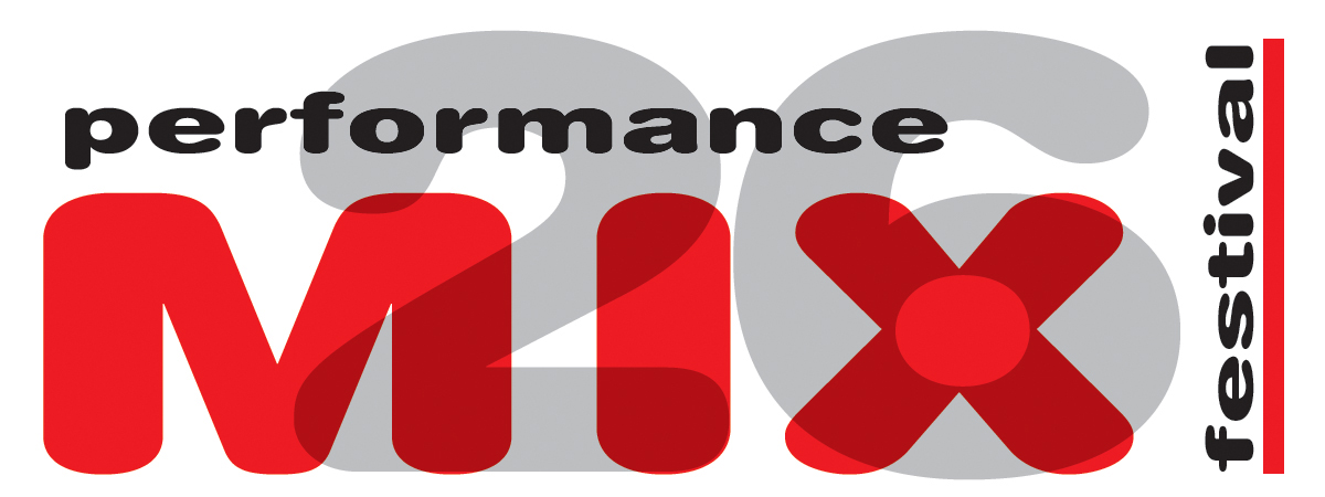 26th Annual Performance Mix Festival 2012
