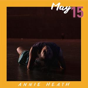 May 15: Annie Heath