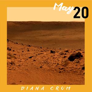 May 20: Diana Crum