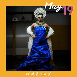 May 18: MAYDAY