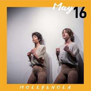 May 16: MOLLY&NOLA