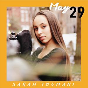 May 29: Sarah Toumani