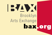 BAX: Brooklyn Arts Exchange